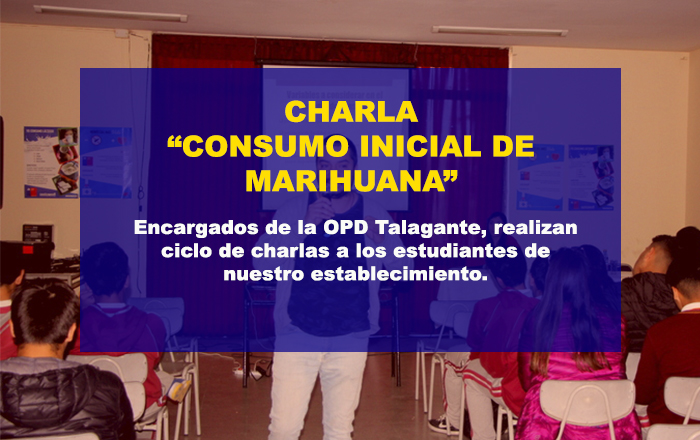 "Charla OPD ""Consumo inicial de marihuana"""